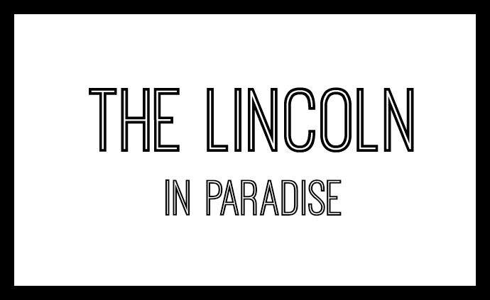 Lincoln in Paradise Logo